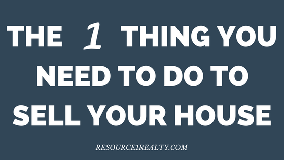 The 1 thing you need to do to sell your house